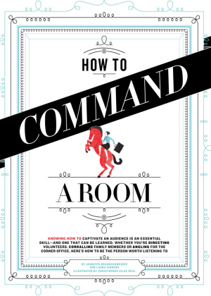 How To Command A Room